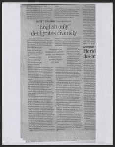 """English only denigrates diversity"" by Ernest Rodriguez <br />"