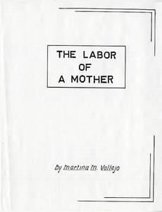 """The Labor of a Mother,"" a memoir written by Martina Morado Vallejo"